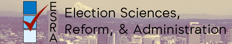Election Sciences, Reform, & Administration