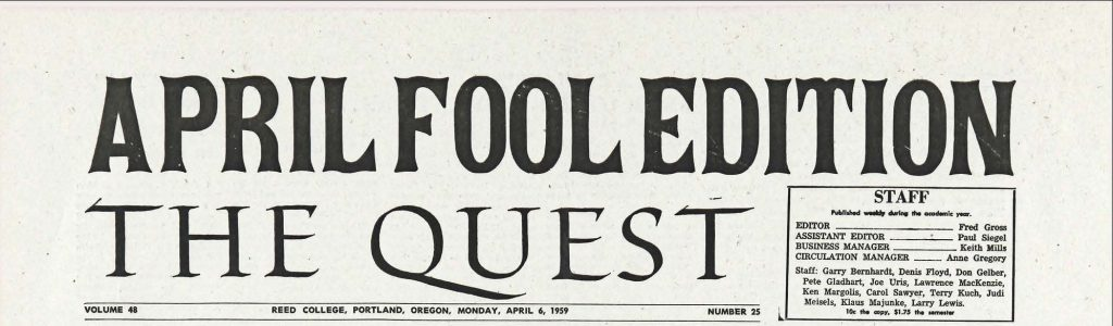 Quest masthead reads: April Fool Edition The Quest